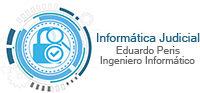Informática Judicial – Eduardo Peris, Perito Informático Forense